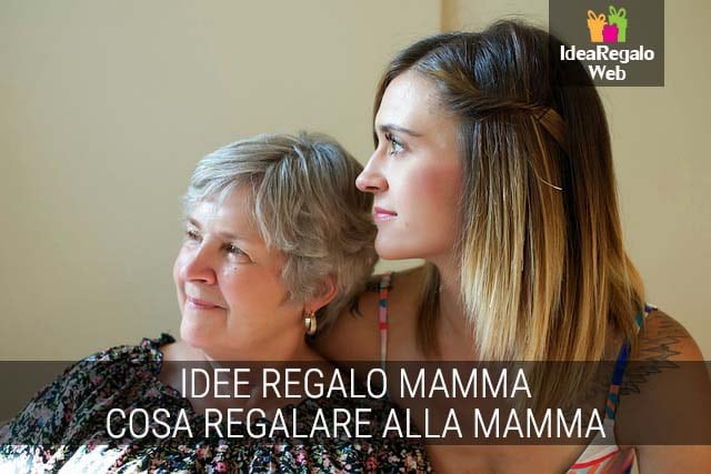 Idea regalo mamma idearegaloweb